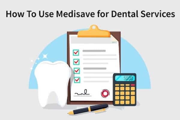 how to use medisave for dental services